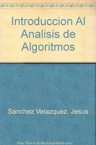 Introduccion Al Analisis de Algoritmos por Jesus Sanchez Velazquez