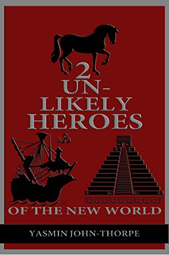 2-unlikely-heroes-of-the-new-world-english-edition