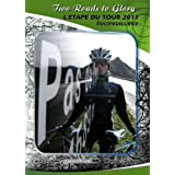 L'ETAPE DU TOUR 2011 DVD - TWO ROADS TO GLORY