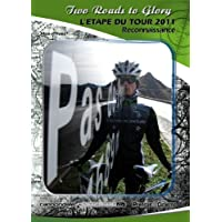 L'ETAPE DU TOUR 2011 DVD - TWO ROADS TO GLORY