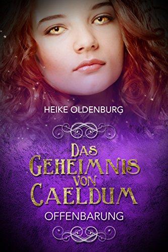 Das Geheimnis von Caeldum: Offenbarung -