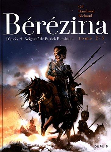 Bérézina (2) : Bérézina : un roman de Patrick Rambaud