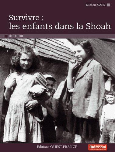 Survivre : les enfants dans la Shoah