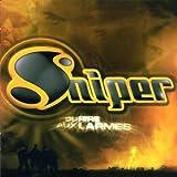 Du Rire Aux Larmes by Sniper (2005-07-12)
