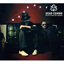 Vol. 2-Quando a Alma Nao E Pquena by Dead Combo