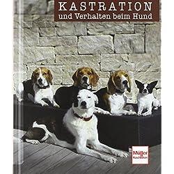 Kastration und Verhalten beim Hund von Udo Gansloßer (27. Oktober 2011) Gebundene Ausgabe