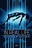 "Afficher ""In real life n° 1<br /> Déconnexion"""
