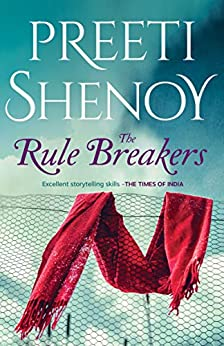 The Rule Breakers by [Shenoy, Preeti]