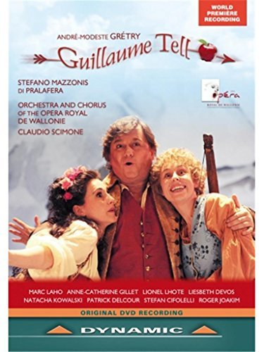 Andr?Modeste Gretry: Guillaume Tell by Anne Catherine Gillet
