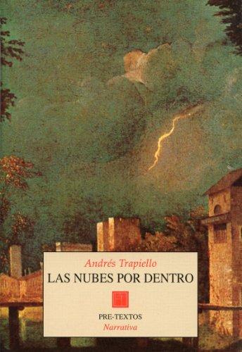 Descargar Libro Las nubes por dentro (Narrativa) de Andrés Trapiello