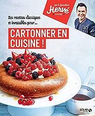 Cartonner en cuisine par Herve Palmieri