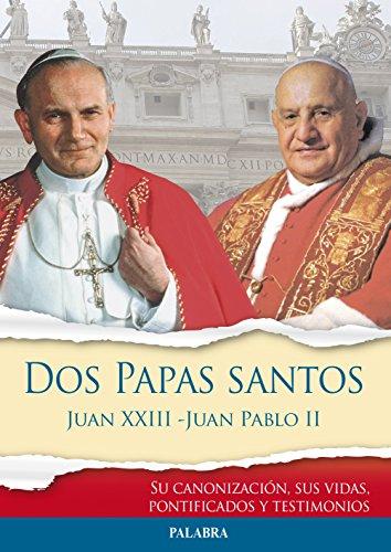 Dos Papas santos Juan XXIII - Juan Pablo II (Libros reportaje)