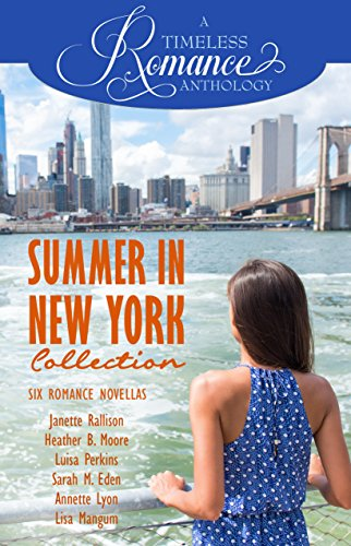 Summer in New York Collection (A Timeless Romance Anthology Book 8) (English Edition