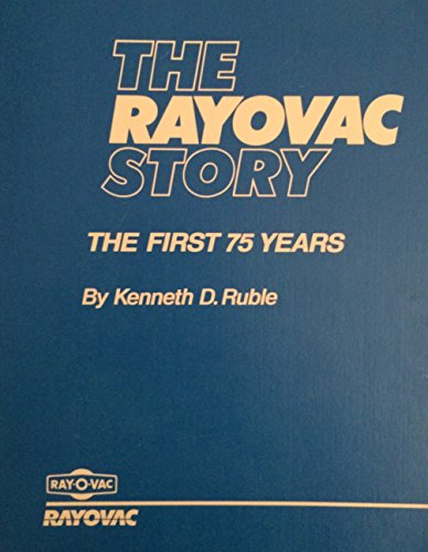 the-rayovac-story-the-first-75-years
