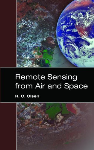 Remote Sensing from Air and Space (SPIE Press Monograph Vol. PM162SC) by R.C. Olsen (2007-01-22)