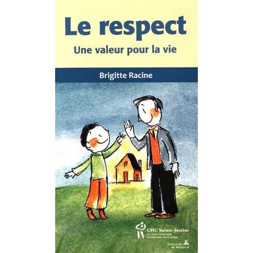 Le respect : Une valeur pour la vie