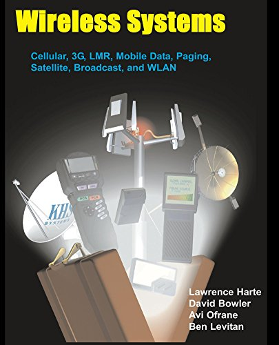Wireless Systems, Cellular, 3G, LMR, Mobile Data, Paging, Satellite, Broadcast, and WLAN (English Edition) (Wireless Paging System)