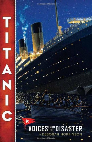 Titanic: Voices from the Disaster por Deborah Hopkinson