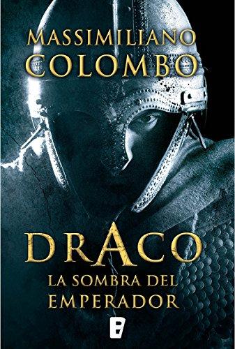 Draco. La sombra del emperador por Massimiliano Colombo