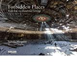 [(Forbidden Places)] [ By (author) Sylvain Margaine, Text by David Margaine ] [December, 2013]