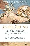 Image de Aufklärung: Das deutsche 18. Jahrhundert - Ein Epochenbild