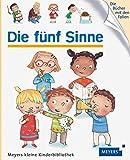 Die fünf Sinne: Meyers kleine Kinderbibliothek 74