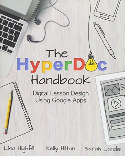 The HyperDoc Handbook: Digital Lesson Design Using Google Apps por Lisa Highfill