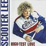 Songtexte von Scooter Lee - High Test Love
