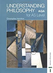 Understanding Philosophy for AS Level AQA by Christopher Hamilton (2003-10-01)