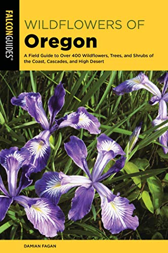 Wildflowers of Oregon: A Field Guide to Over 400 Wildflowers, gebraucht kaufen  Wird an jeden Ort in Deutschland