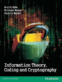 Information Theory, Coding and Cryptography by [Saha, Arijit]