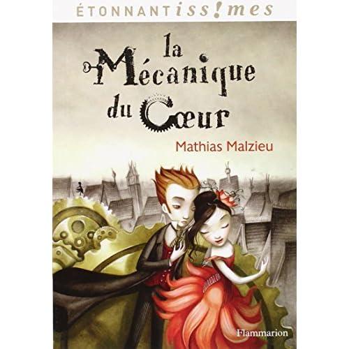 La mecanique du coeur by Mathias Malzieu(2014-03-05)