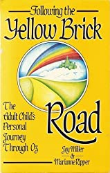 Following the Yellow Brick Road: the Adult and Child's Personal Journey through Oz by Joy Miller (1988-02-27)