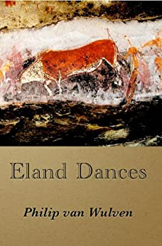 Eland Dances by [van Wulven, Philip]