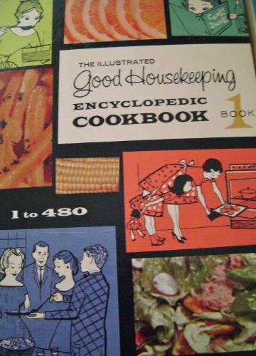The Illustrated Good Housekeeping Encyclopedic Cookbook Vol. 1-3