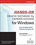 Hands-On Oracle Database 10g Express Edition for Windows (Oracle Press)