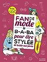 Fan de mode : Le B.A.BA pour être stylée de la tête aux pieds par Azoulai