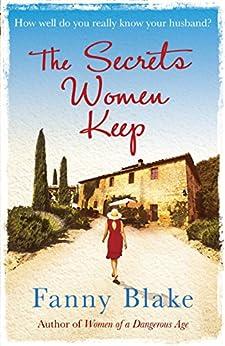The Secrets Women Keep by [Blake, Fanny]