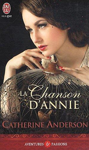 La chanson d'Annie par Catherine Anderson