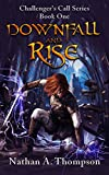 #7: Downfall And Rise (Challenger's Call Book 1)