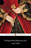 The Penguin Book of Renaissance Verse: 1509-1659 (Penguin Classics) -