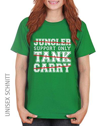 -- Support Only -- Girls T-Shirt auch im Unisex Schnitt Kelly Green