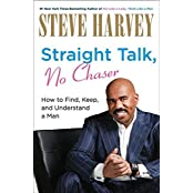 Straight Talk, No Chaser signed edition by Steve Harvey (2010-12-07)
