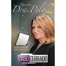 Querida Dra. Polo 2: Las cartas secretas de Caso Cerrado