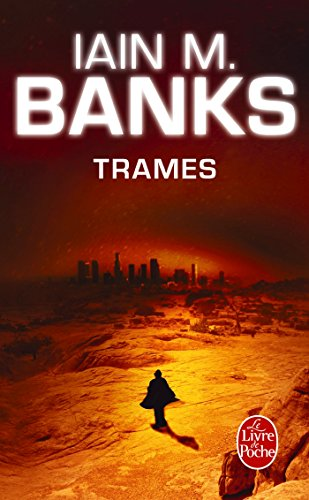 Trames (Cycle de la Culture, Tome 7)