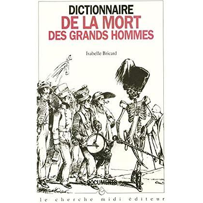 Dictionnaire de la mort des grands hommes