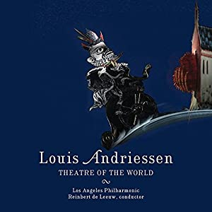 Andriessen: Theatre of the World from Nonesuch