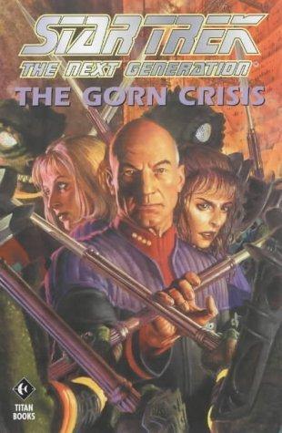 Star Trek: Gorn Crisis: The Gorn Crisis (Star Trek: The Next Generation) by Kevin J. Anderson (2002-12-27)