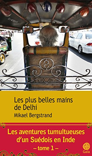 Les Plus Belles Mains De Delhi [Pdf/ePub] eBook