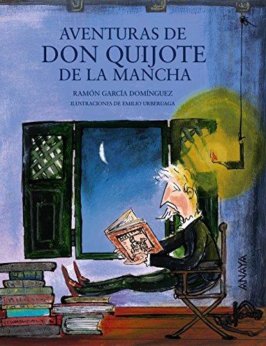 Aventuras de don Quijote de la Mancha (Literatura Infantil (6-11 Años) - Mi Primer Libro)